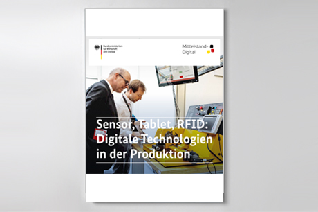 "Cover der Publikation ""Sensor, Tablet, RFID: Digitale Technologien in der Produktion"""