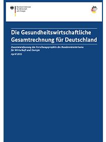Cover der Publikation Die Gesundheitswirtschaftliche Gesamtrechnung für Deutschland