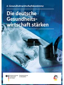 Cover der Publikation Die deutsche Gesundheitswirtschaft stärken