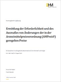 Cover der Publikation Ermittlung der Erforderlichkeit und des Ausmaßes von Änderungen der in der Arzneimittelpreisverordnung (AMPreisV) geregelten Preise