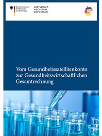 Cover der Publikation Gesundheitssatellitenkonto zur Gesundheitswirtschaftlichen Gesamtrechnung