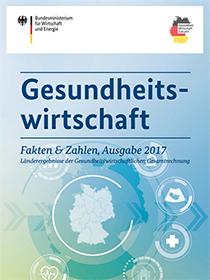 Cover der Publikation Gesundheitswirtschaft - Fakten & Zahlen, Ausgabe 2017 - Länderergebnisse