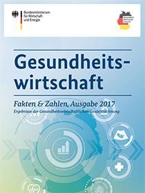 Cover der Publikation Gesundheitswirtschaft - Fakten & Zahlen, Ausgabe 2017