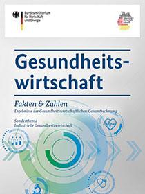 Cover der Publikation Gesundheitswirtschaft - Fakten & Zahlen, Sonderthema: Industrielle Gesundheitswirtschaft