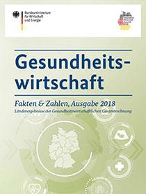 Cover der Publikation Gesundheitswirtschaft - Fakten & Zahlen, Ausgabe 2018 - Länderergebnisse