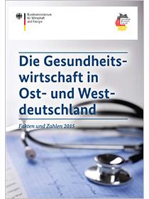 Cover der Publikation Die Gesundheitswirtschaft in Ost- und Westdeutschland
