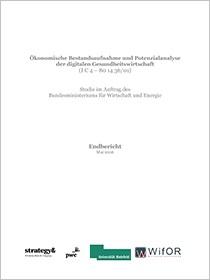 Cover der Publikation Ökonomische Bestandsaufnahme und Potenzialanalyse der digitalen Gesundheitswirtschaft