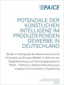 Cover der Publikation Potenziale der Künstlichen Intelligenz im produzierenden Gewerbe in Deutschland