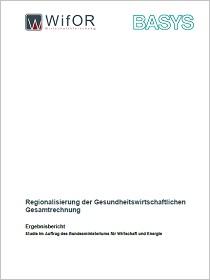 Cover der Publikation Regionalisierung der Gesundheitswirtschaftlichen Gesamtrechnung
